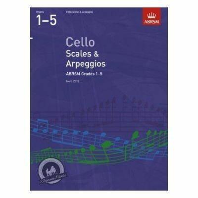 ABRSM Cello Scales & Arpeggios, Grades 1-5 (from 2012)