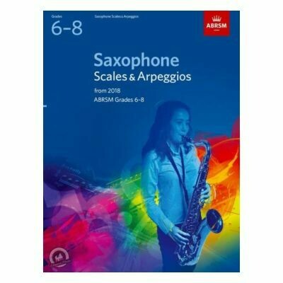 ABRSM Saxophone Scales and Arpeggios (Grades 6-8 From 2018)
