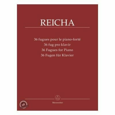 Rejcha, Antonin: 36 Fugues for Piano