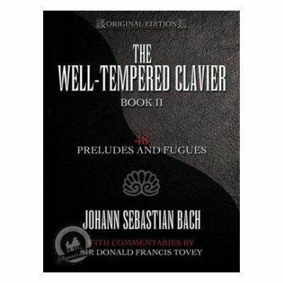 The Well-Tempered Clavier: 48 Preludes and Fugues Book II
