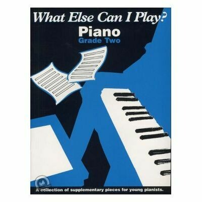 What Else Can I Play? Grade 2 Piano
