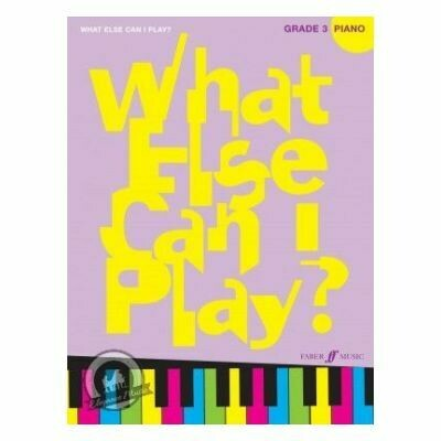 What Else Can I Play? Piano Grade 3