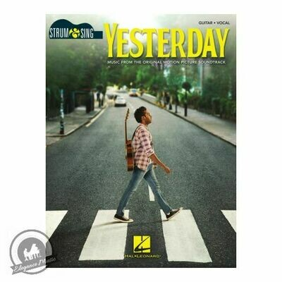 Yesterday (Music from the Original Motion Picture Soundtrack) - Strum & Sing for Guitar