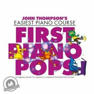 John Thompson's Piano Course: First Piano Pops