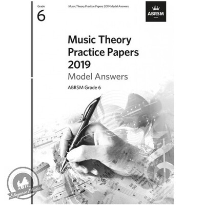 ABRSM Music Theory Practice Papers 2019 Model Answers: Grade 6