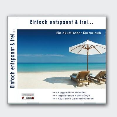 Einfach entspannt & frei [CD]