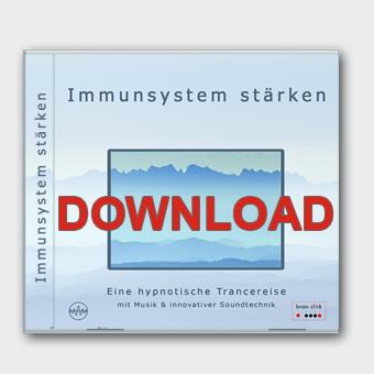 Dein Immunsystem stärken - Eine hypnotische Trancereise [Download]