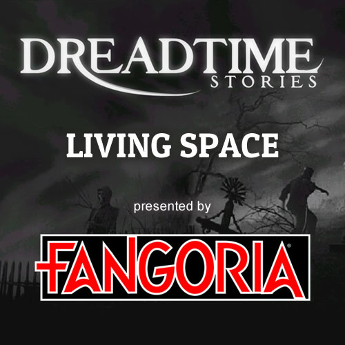 "Dreadtime Stories: ""Living Space"" 00091"