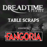 """Dreadtime Stories: """"Table Scraps"""" 00095"""