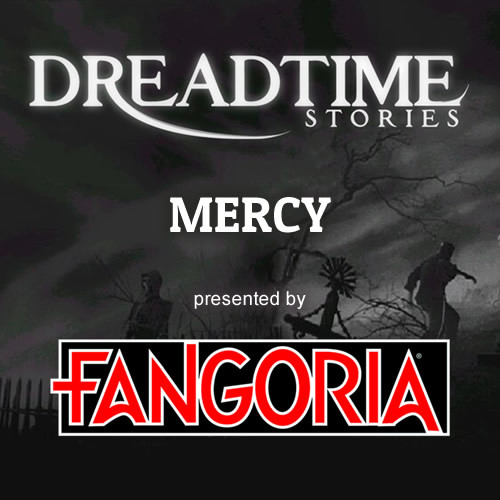"Dreadtime Stories: ""Mercy"" 00096"