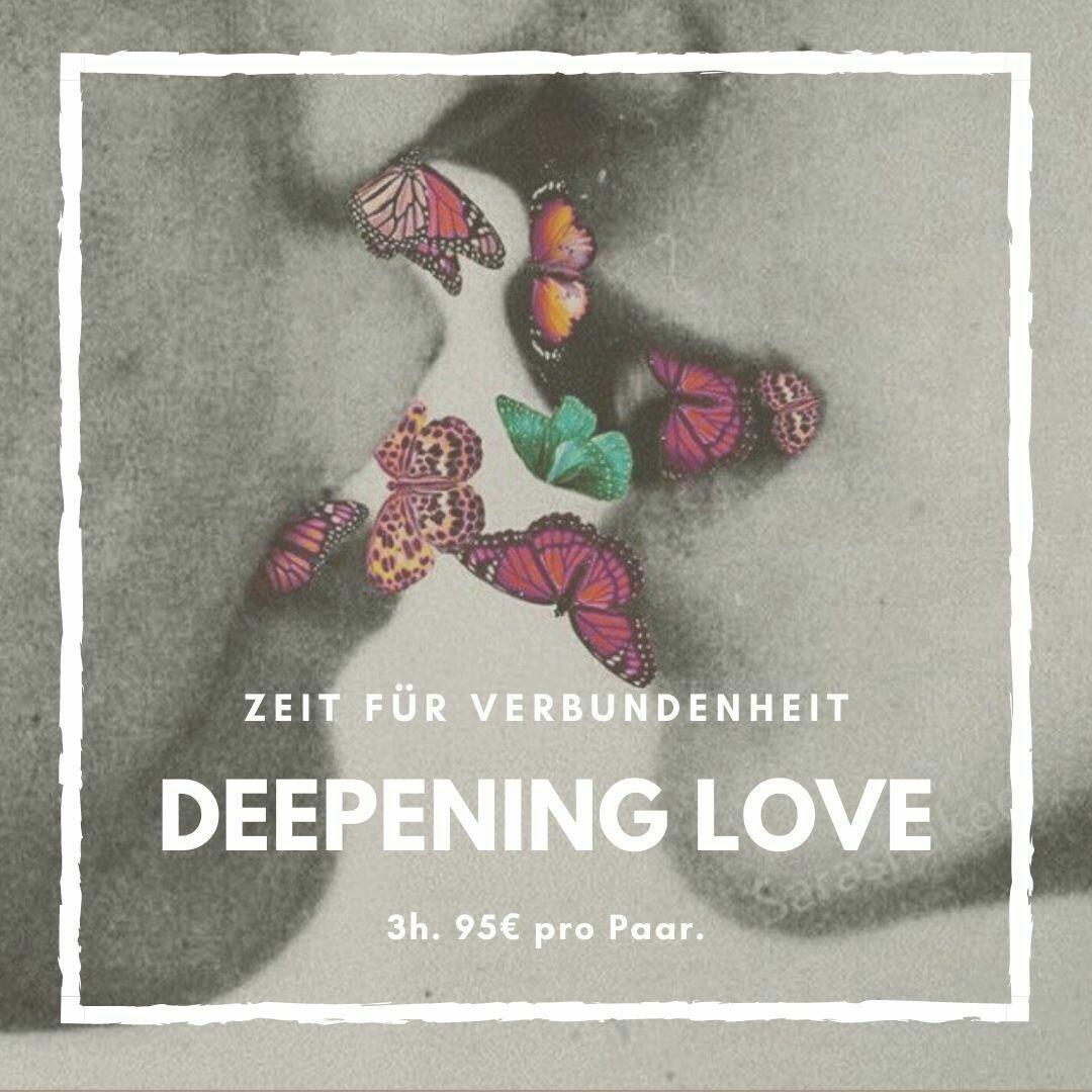 Deepening Love. Ein Abend für Verbundenheit.