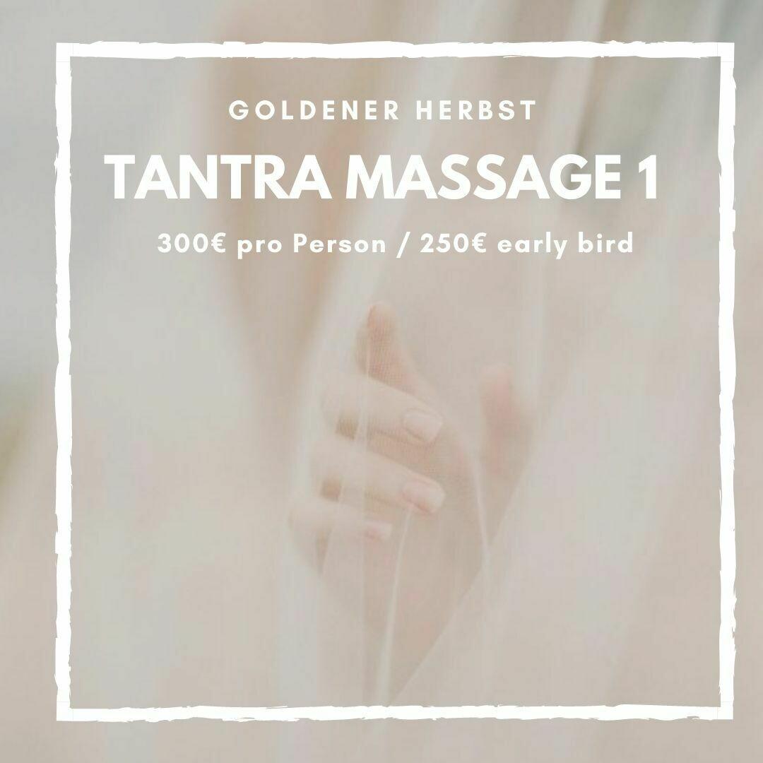 Tantra Massage Level 1 FÜR PAARE & EINZELPERSONEN