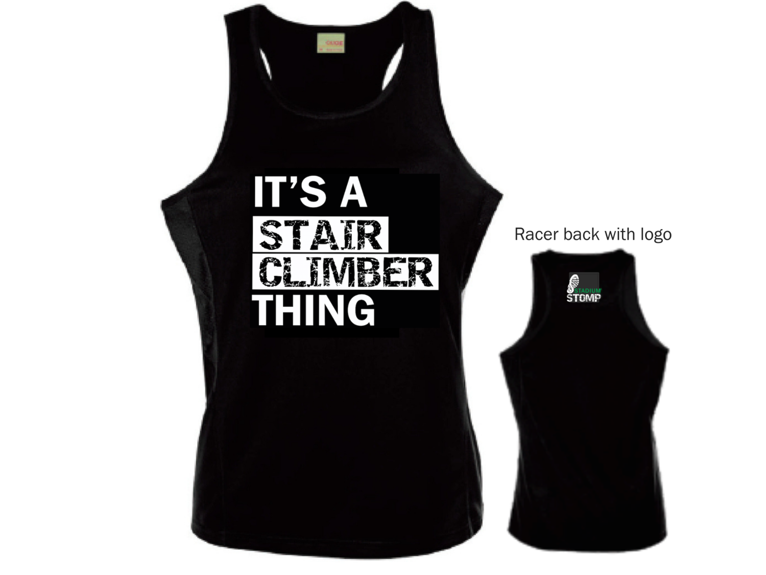 """LARGE - Women's """"It's a Stair Climber Thing"""" singlet"""