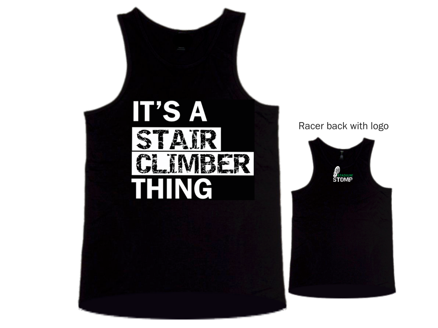 """X LARGE - Men's """"It's a Stair Climber Thing"""" singlet"""