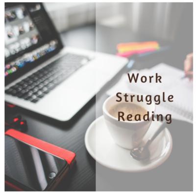 Work Struggle Reading