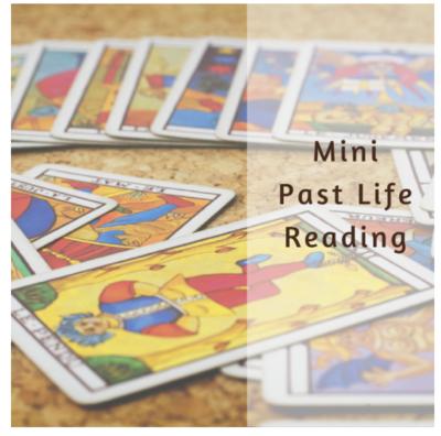Mini Past Life Reading