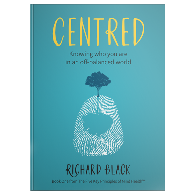 Centred: Knowing Who You Are in an Off-Balanced World