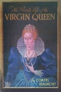 THE PRIVATE LIFE OF THE VIRGIN QUEEN (EBOOK)