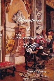 ADVENTURES OF MONSIEUR DE MAILLY (HARDBACK)