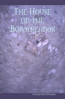 THE HOUSE ON THE BORDERLANDS (EBOOK)
