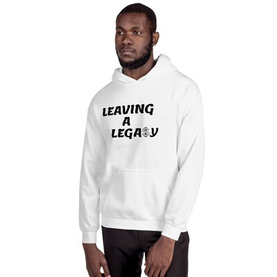 Leaving A Lega$y Hooded Sweatshirt