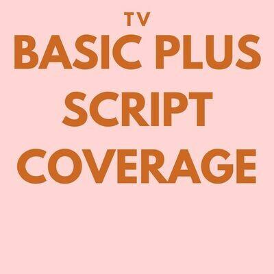 TV - Basic Plus Script Coverage