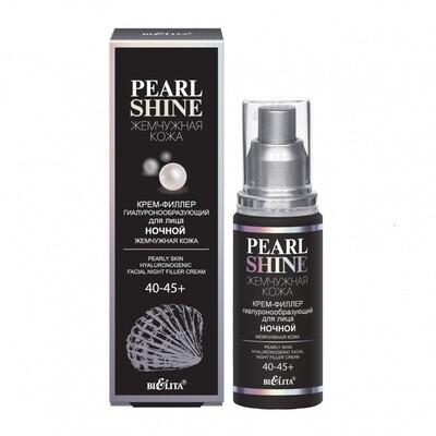 Белита | Pearl shine |  КРЕМ-филлер гиалуроноутворюючий для лица ночной Жемчужная кожа, 40-45 +, 50 мл