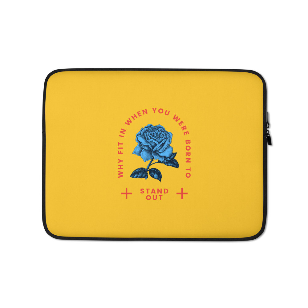 Why fit in when you were born to Stand Out (Laptop Sleeve)