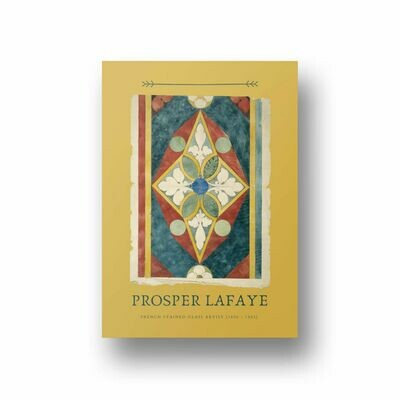 Prosper Lafaye, French Stained Glass Artist Edition 1