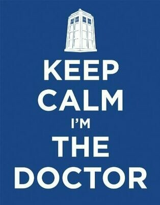 Doctor Who Keep Calm I'm the Doctor TV Television Show Postcard Print 11x14