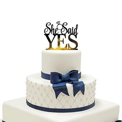 She Said Yes Cake Topper