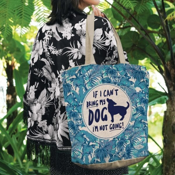 Lisa Pollock Linen/Poly Shopping Tote - If I Can't Bring My Dog I'm Not Going