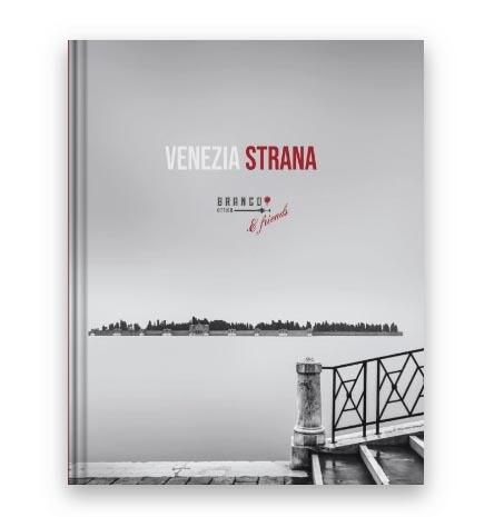 Venezia Strana project - Branco Ottico & friends