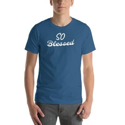 So Blessed Short-Sleeve Unisex T-Shirt
