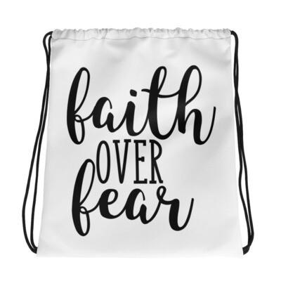 Faith Over Fear Drawstring bag