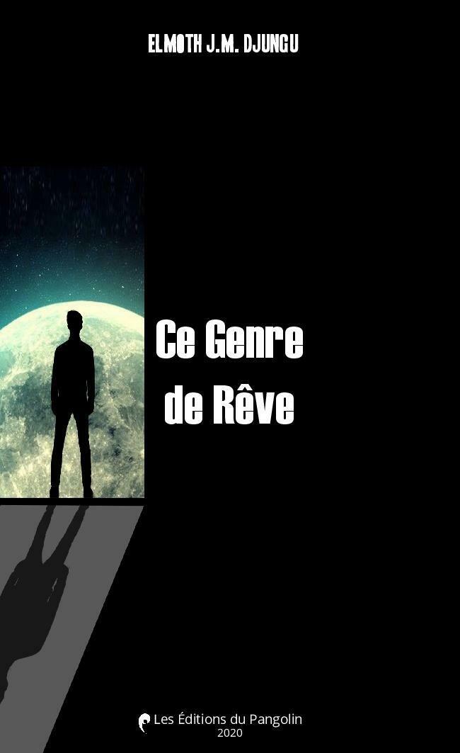 CE GENRE DE REVE