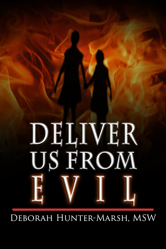 Deliver Us From Evil (eBook)*