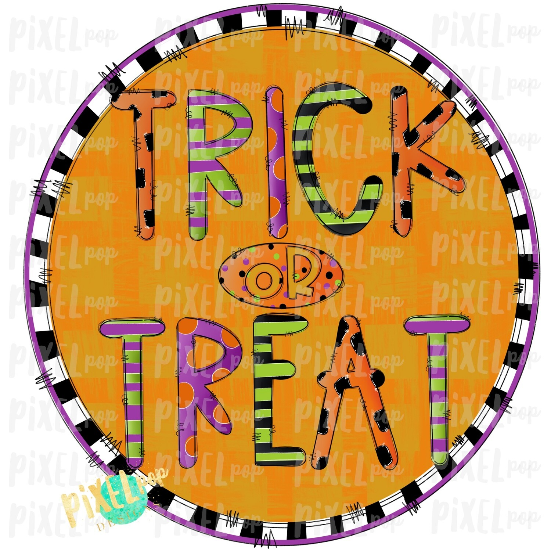 Trick or Treat Circle Halloween Sublimation PNG | Hand Drawn Art Design | Sublimation PNG | Digital Download | Printable Artwork | Art