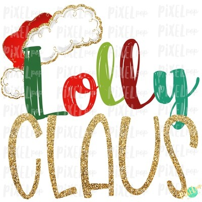 Lolly Claus Santa Hat Digital Watercolor Sublimation PNG Art | Drawn Design | Sublimation PNG | Digital Download | Printable Artwork | Art