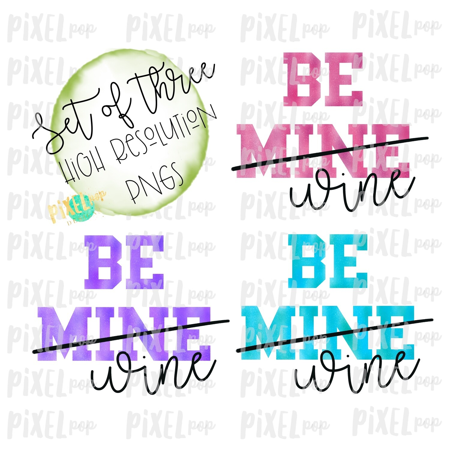 Be Mine Wine Watercolor Sublimation PNG | Valentines Day | Wine Design | Printable Valentine | Digital Download | Printable Art | Clip Art