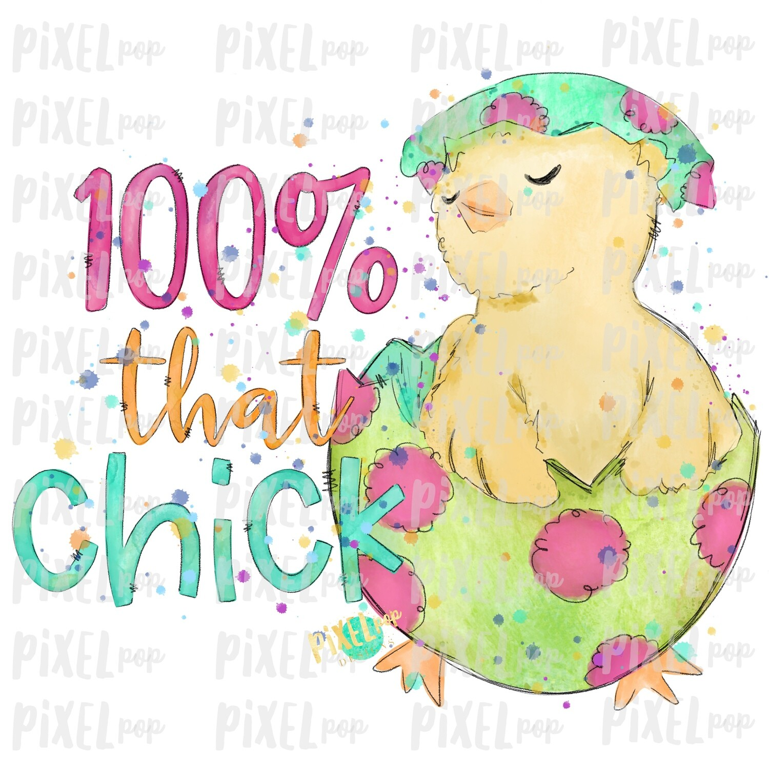 100% That Chick in Egg Watercolor Sublimation Design PNG | Easter Design | Chick Design | Easter PNG | Sublimation Design | Watercolor Art