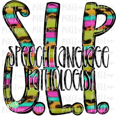 Speech Language Pathologist SLP Bright Design   Sublimation   Hand Drawn Art   Nursing PNG   Medical Art   Digital Download   Art Clipart