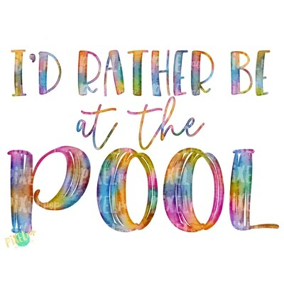 I'd Rather Be at the Pool PNG | Sublimation | Hand Painted Art | Watercolor | Sublimation PNG | Digital Download | Printable Art | Clip Art