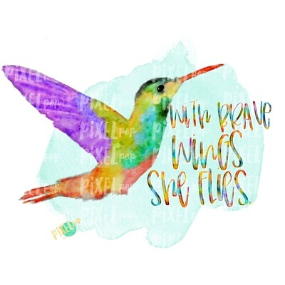 With Brave Wings She Flies PNG | Sublimation Watercolor Design | Hand Painted Bird | Watercolor Bird Digital Download | Printable Art | Clip Art