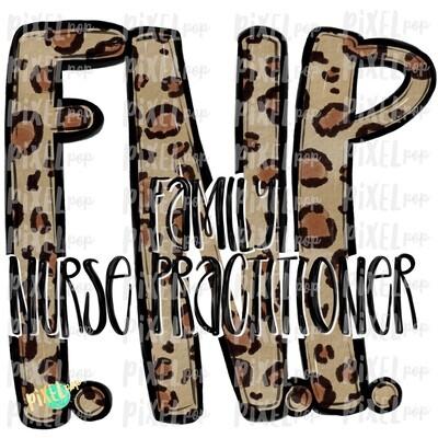 Family Nurse Practitioner Leopard PNG Design   Sublimation   Hand Drawn Art   Nursing PNG   Medical Clipart   Digital Download   Art