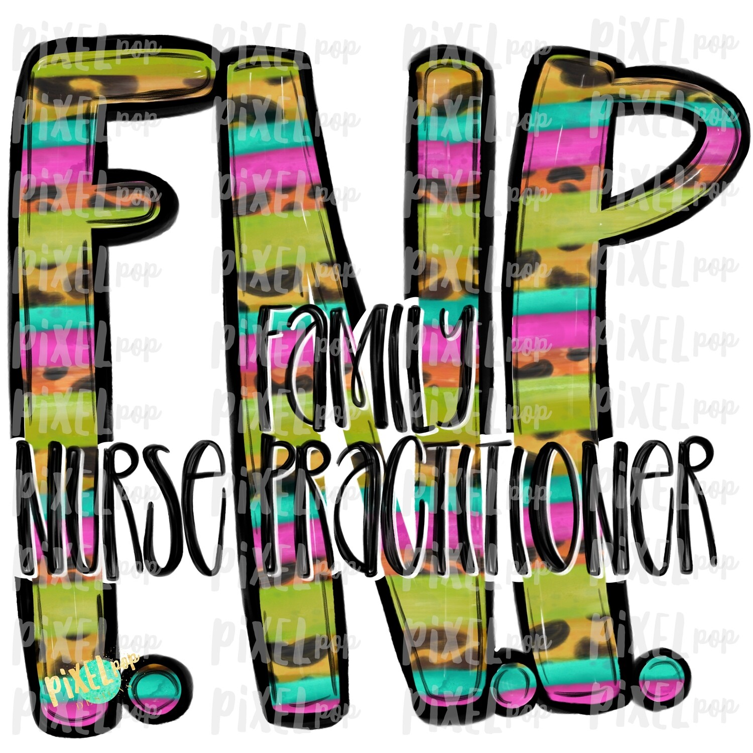 Family Nurse Practitioner Bright PNG Design | Sublimation | Hand Drawn Art | Nursing PNG | Medical Clipart | Digital Download | Art