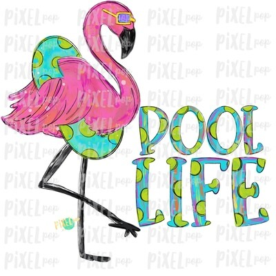 Flamingo Float Pool Life PNG | Pink Flamingo Sublimation | Hand Painted Bird | Watercolor Bird Digital Download | Printable Art | Clip Art