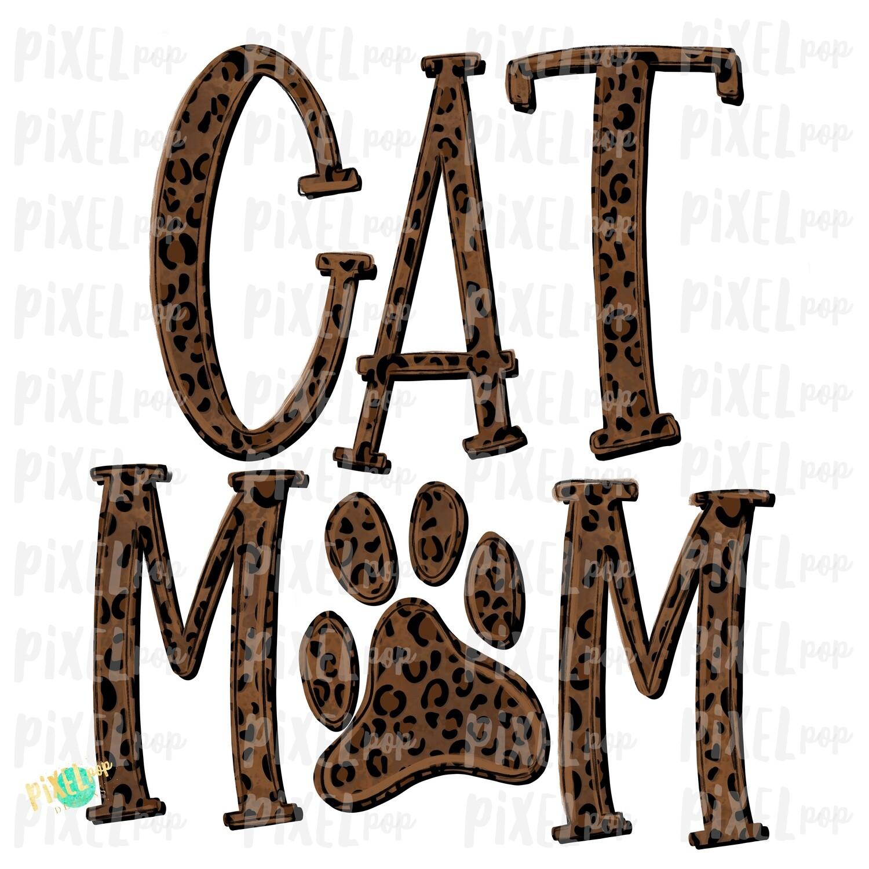 Cat Mom PNG | Cat Sublimation | Cat Art | Hand Painted | Cat Digital Art | Sublimation PNG | Digital Download | Printable Art | Clip Art