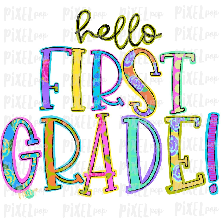 Hello First Grade Bright PNG Design   School Design   Sublimation   Digital Art   Hand Painted   Digital Download   Printable Artwork   Art
