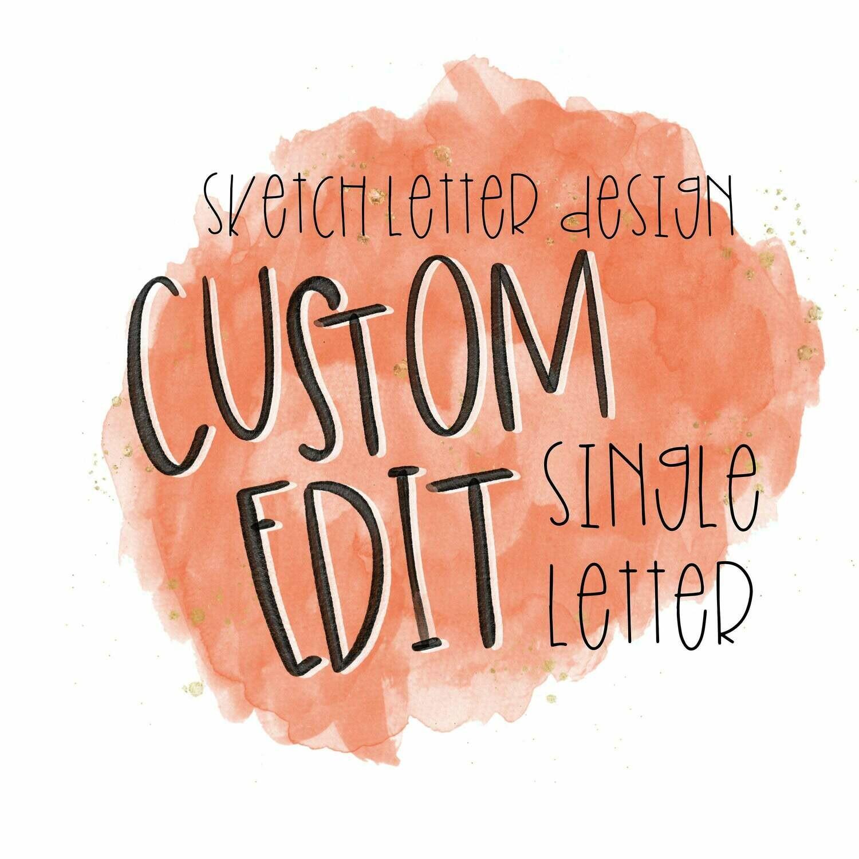 Custom Sketch Letter (SINGLE LETTER)